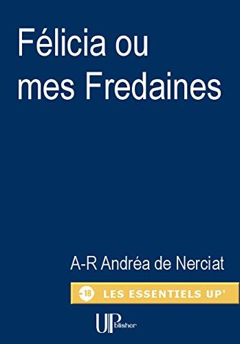 Livres Félicia ou mes Fredaines: Confessions érotiques d'une libertine pdf epub