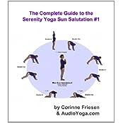 The Serenity Yoga Sun Salutation - Gentle Version (Version 1) (The Serenity Yoga Sun Salutations) (English Edition)
