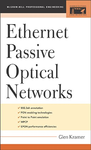 Ethernet Passive Optical Networks (Professional Engineering) (English Edition) -
