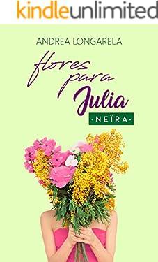 Flores para Julia (Polos Opuestos nº 2)