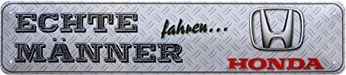 Honda Car Sign (Echte Männer fahren Honda Parking Auto Car Blechschild 46x10 cm STR150)