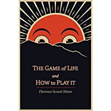 (The Game of Life and How to Play It) By Florence Scovel Shinn (Author) Paperback on (Jun , 2011)