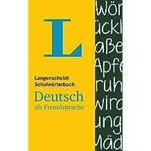 Langenscheidt Schulwörterbuch Deutsch Als Fremdsprache: Neuentwicklung
