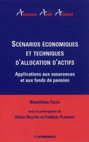 Scénarios économiques et techniques d'allocation d'actifs
