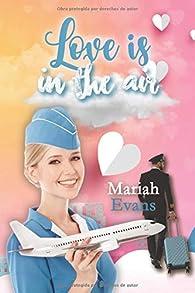 Love is in the air par Mariah Evans