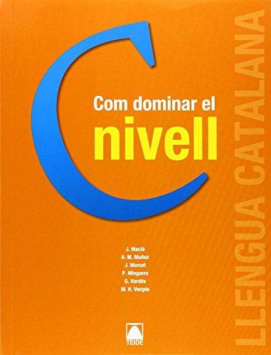 Com dominar el nivell C. Català per a adults