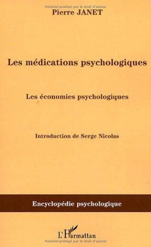 Les médications psychologiques : Tome 2, Les économies psychologiques