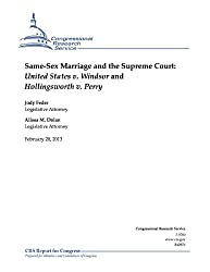 Same-Sex Marriage and the Supreme Court: United States v. Windsor and Hollingsworth v. Perry (English Edition)