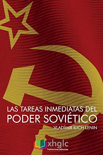 Las tareas inmediatas del Poder Soviético