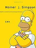 Homer J. Simpson: Biografia non autorizzata del piu famoso personaggio televisivo