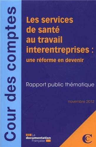 Les services interentreprises de santé au travail : une réforme en devenir - nov.2012