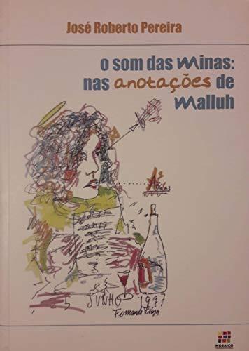 O Som das Minas: nas anotações de Malluh  (Portuguese Edition)