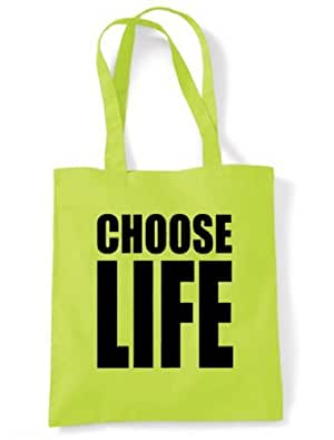 Choose Life Tote / Shoulder bag (choice of colour) (Green)