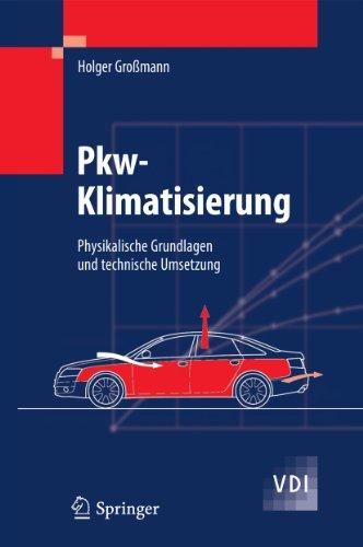 pkw-klimatisierung-physikalische-grundlagen-und-technische-umsetzung-vdi-buch