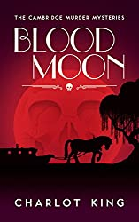 Blood Moon (The Cambridge Murder Mysteries Book 3) (English Edition)