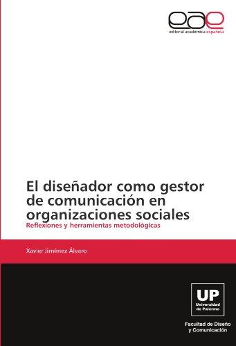 El diseñador como gestor de comunicación en organizaciones sociales