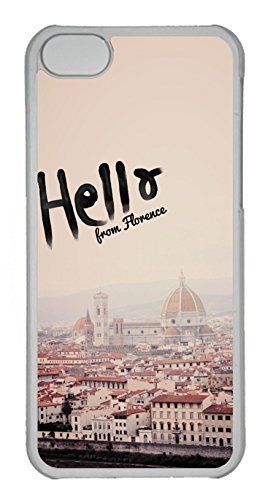 Brian114 iPhone 5C Case, iPhone 5C Cases - Shock-Absorption with Customized Design Cases for iPhone 5C Hello From Florence Protective Hard Clear Back Cover for iPhone 5C
