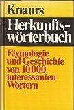 Knaurs Herkunftswörterbuch. Etymologie und Geschichte von 10000 interessanten Wörtern - Ursula Hermann