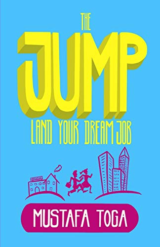 The Jump: Land Your Dream Job