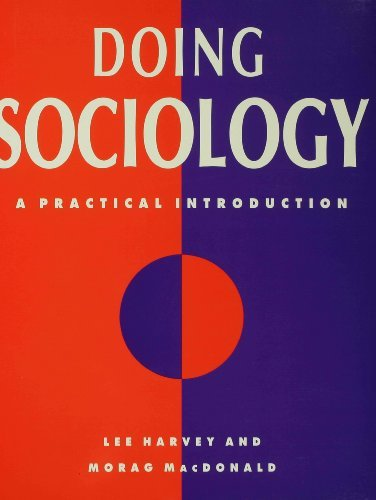 Doing Sociology: A Practical Introduction (Contemporary Social Theory) by Lee Harvey (1993-07-09)