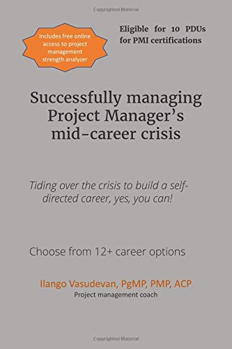 Successfully managing Project Manager's mid-career crisis