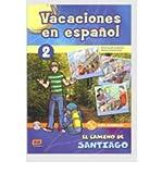 Vacaciones En Espanol: Book 2 + CD - El Camino De Santiago - Elemental A1/A2 (Material Complementario) (Mixed media prod