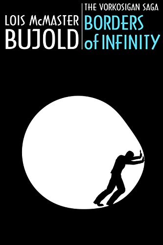 borders-of-infinity-3-novella-collection-vorkosigan-saga