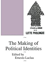 The Making of Political Identities (Phronesis S.)