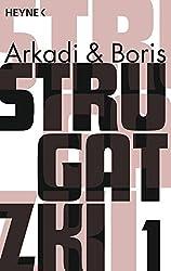 Strugatzki Gesammelte Werke 1: Drei Romane in einem Band: Die bewohnte Insel; Ein Käfer im Ameisenhaufen; Die Wellen ersticken den Wind