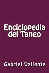 Enciclopedia del Tango (Spanish Edition)
