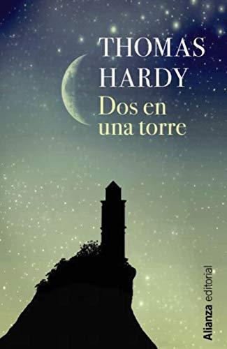 Dos en una torre (13/20) eBook: Thomas Hardy, Miguel Ángel Pérez ...