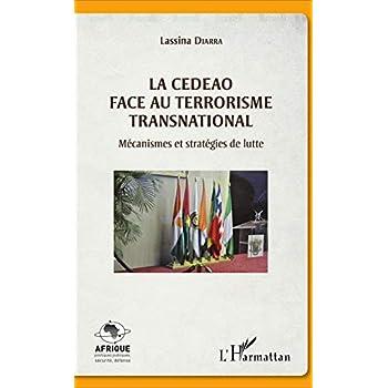 La CEDEAO face au terrorisme transnational: Mécanismes et stratégies de lutte