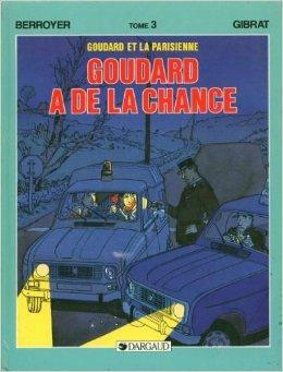 Goudard et la Parisienne. 3, Goudard a de la chance