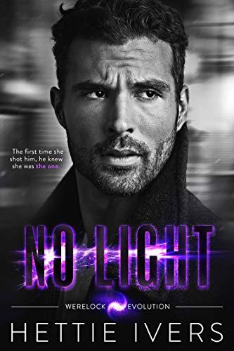No Light: A Werelock Evolution Series Novel (English Edition) -