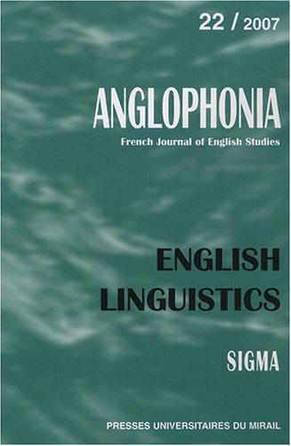 Anglophonia, N° 22/2007 : English linguistics