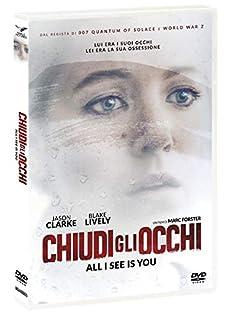 Chiudi Gli Occhi - All I See Is You (1 DVD)