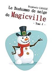 Le Bonhomme de neige de Magicville