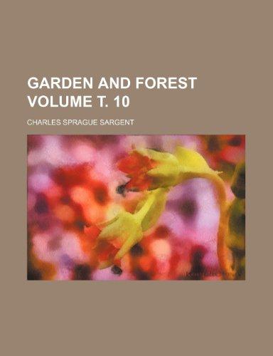 Garden and forest Volume ?. 10