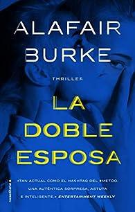 La doble esposa par Alafair Burke