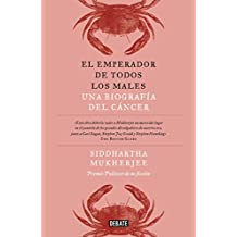 El Emperador de Todos Los Males / The Emperor of All Maladies: A Biography of CA Ncer