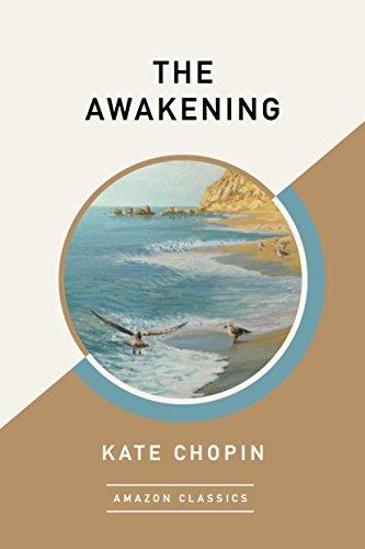 The Awakening (AmazonClassics Edition) (English Edition) por Kate Chopin