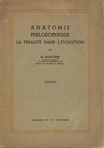 Anatomie philosophique La finalité dans l'évolution