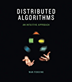 Distributed Algorithms: An Intuitive Approach (MIT Press)