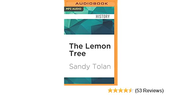 c8767cacaa The Lemon Tree  Amazon.co.uk  Sandy Tolan  9781522694823  Books