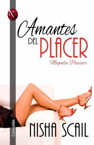 Amantes del Placer: Magnolia Pleasure