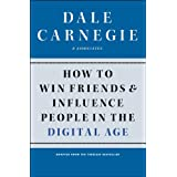 How to Win Friends and Influence People in the Digital Age (English Edition)