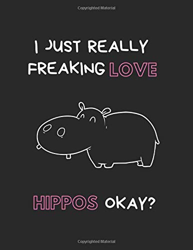 ng Love Hippos Okay?: Lined Journal Notebook ()