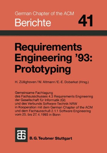 Requirements Engineering '93: Prototyping (Berichte des German Chapter of the ACM) (German Edition)