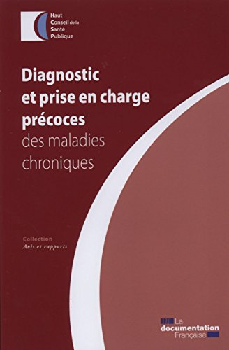 Diagnostic prcoce et prise en charge des maladies chroniques