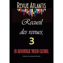 Revue Atlantis, recueil des revues 3, un authentique trésor culturel